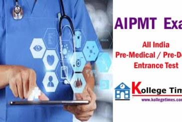 AIPMT Exam Details 2018