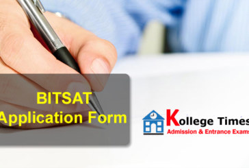 BITSAT Application form 2018 – Apply Here