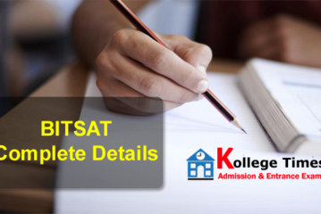 BITSAT 2018 Application Form, Admit card, Results Complete Detail