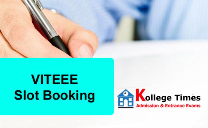 VITEEE 2018 Slot Booking | VIT Slot booking for 2018