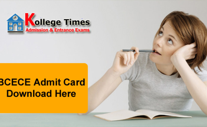 BCECE Admit Card 2018 Download BCECE Hall Ticket