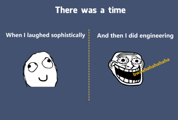 There was a time & Now Joining Engineering changes everthing