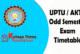 UPTU / AKTU Odd Semester Exam Timetable 2019